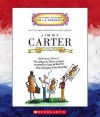 Jimmy Carter: Thirty-Ninth President 1977-1981 - Mike Venezia