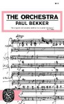 The Orchestra - Paul Bekker