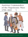 Austrian Commanders of the Napoleonic Wars 1792-1815 - David Hollins, Christopher Rothero