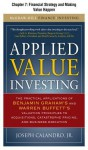 Applied Value Investing, Chapter - - 7 Financial Strategy and Making Value Happen - Joseph Calandro Jr.