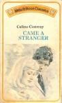 Came A Stranger - Celine Conway