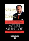 The Glory of Living and Study Guide - Myles Munroe