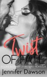 Twist of Fate - Jennifer Dawson