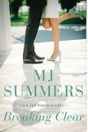 Breaking Clear - M.J. Summers