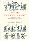 Enter the Whole Army: A Pictorial Study of Shakespearean Staging, 1576 1616 - C. Walter Hodges