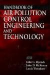 Handbook of Air Pollution Control Engineering and Technology - John C. Mycock, John D. McKenna, Louis Theodore