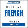French Phase 1, Unit 11: Learn to Speak and Understand French with Pimsleur Language Programs - Pimsleur