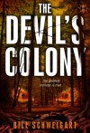 The Devil's Colony - Bill Schweigart