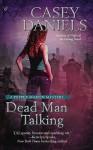 Dead Man Talking - Casey Daniels