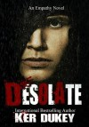 Desolate - Ker Dukey