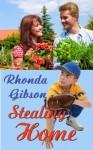 Stealing Home - Rhonda Gibson