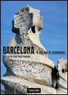 Barcelona: A City and Its Architecture - Josep Maria Montaner