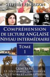 Compréhension de lecture anglaise niveau intermédiaire - Tome 1 (AVEC AUDIO GRATUIT) - Stephen Harrison