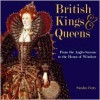 British Kings and Queens (Leaders series) - Sandra Forty