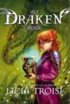 De zandloper van Aldibah (Het Drakenmeisje #3) - Licia Troisi
