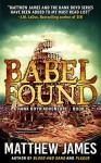 Babel Found - Matthew James