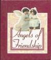 Angels of Friendship - Paul C. Brownlow