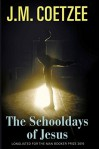 The Schooldays of Jesus - J.M. Coetzee