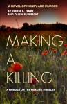 Making a Killing - John L. Hart, Olivia Rupprecht