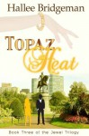 Topaz Heat - Hallee Bridgeman