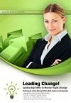 Leading Change!: Leadership Skills to Master Rapid Change [With CDROM] - Dr Sheila, Mark Sanborn, Dr Sheila