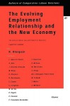 The Evolving Employment Relationship and the New Economy: The Role of Labour Law & Industrial Relations - Roger Blanpain