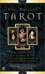 The Mystical Tarot - Rosemary Ellen Guiley