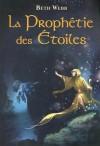 La Prophétie Des Étoiles - Beth Webb, Odile Carton