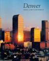 Denver: Mining Camp to Metropolis - Stephen J. Leonard, Thomas J. Noel