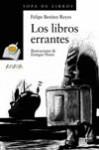 Los libros errantes - Felipe Benítez Reyes