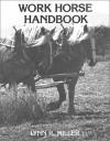 Work Horse Handbook - Lynn R. Miller
