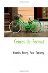 Ceures de Fermat (French Edition) - Charles Henry, Paul Tannery