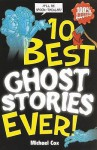 10 Best Ghost Stories Ever (10 Best Ever) - Michael Cox, Michael Tickner
