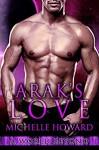 Arak's Love - Michelle Howard