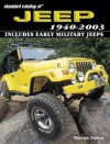 Standard Catalog of Jeep 1940-2003 - Patrick Foster