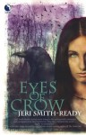 Eyes of Crow - Jeri Smith-Ready