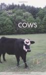 The Cows - Lydia Davis