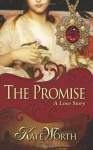The Promise - Kate Worth
