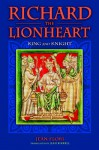 Richard the Lionheart: King and Knight - Jean Flori