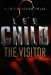The Visitor - Kerry Shale, Lee Child