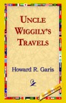 Uncle Wiggily's Travels - Howard R. Garis