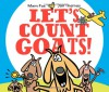Let's Count Goats! - Mem Fox, Jan Thomas