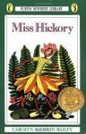 Miss Hickory [With Cassette] - Carolyn Sherwin Bailey, Ruth Stiles Gannett