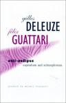 Anti-Oedipus: Capitalism and Schizophrenia - Gilles Deleuze, Félix Guattari