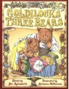 Goldilocks and the Three Bears - Jim Aylesworth, Barbara McClintock