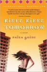 Kiffe Kiffe Tomorrow - Faïza Guène, Sarah Adams