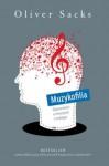 Muzykofilia: Opowieści o muzyce i mózgu - Oliver Sacks, Jerzy Łoziński