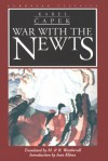 War with the Newts - Karel Čapek, M. Weatherall, R. Weatherall