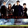 Lost Souls - Joseph Lidster, John Barrowman, Eve Myles, Gareth David-Lloyd