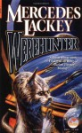 Werehunter - Mercedes Lackey